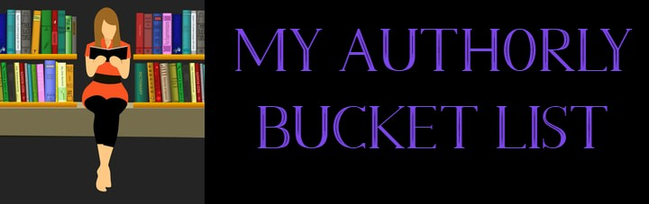 My Authorly Bucket List